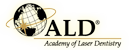 Academy of Laser Dentistry (ALD)